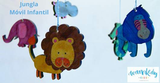 Tutorial Jungla Móvil Infantil | Kits de Manualidades | We Make DIY