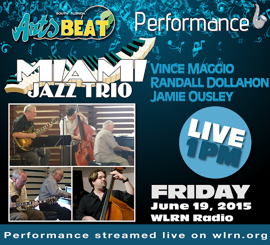 Miami Jazz Trio Performs Live on South Florida Arts Beat
