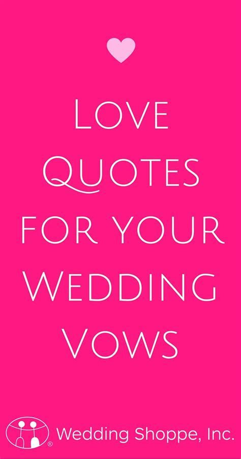 38 Love Quotes for Your Wedding Vows   Member Board: Bride