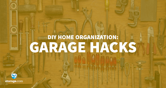 Simple DIY Garage Hacks to Reclaim Your Space - Storage.com