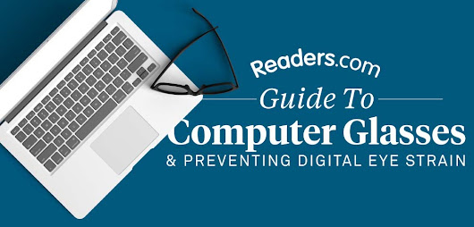 Everything You Need To Know About Computer Glasses [Infographic]