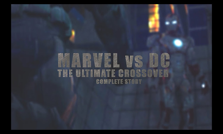 Marvel vs DC - The Ultimate Crossover (Complete Story) | Animation Film
