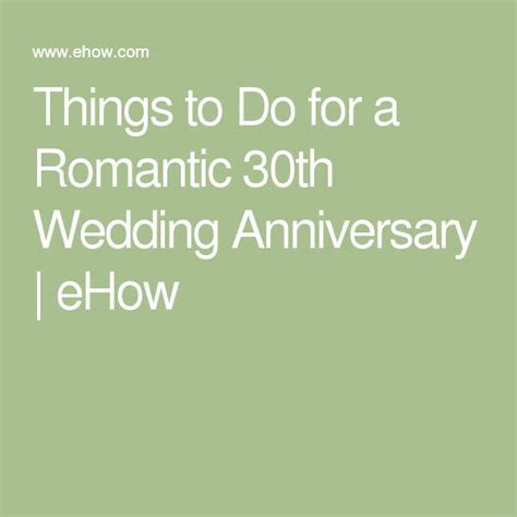 Things to Do for a Romantic 30th Wedding Anniversary