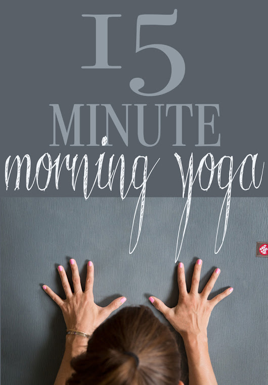 Yoga Video: 15 Min Morning Yoga to Wake Up