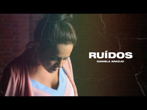 Daniela Araújo - Ruídos (Audio Oficial)