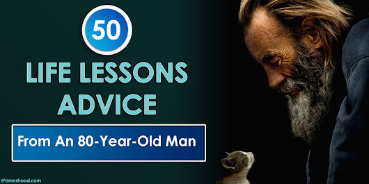 50 Best Life Lessons Advice from an 80-Year-Old Man [Infographic]