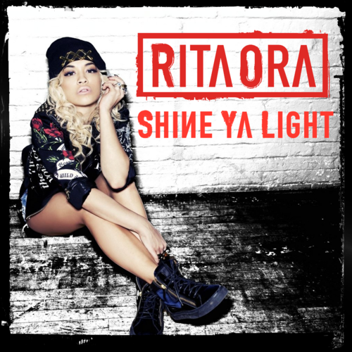 Shine Ya Light (Cover), Rita Ora