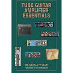 Kendrick Tube Guitar Amplifier Essentials