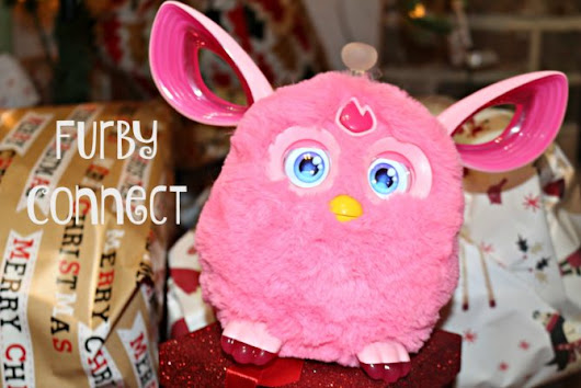 Furby Connect. The perfect gift for any child! | Erica's Walk