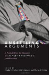 Unsettling Arguments: A Festschrift on the Occasion of Stanley Hauerwas's 70th Birthday