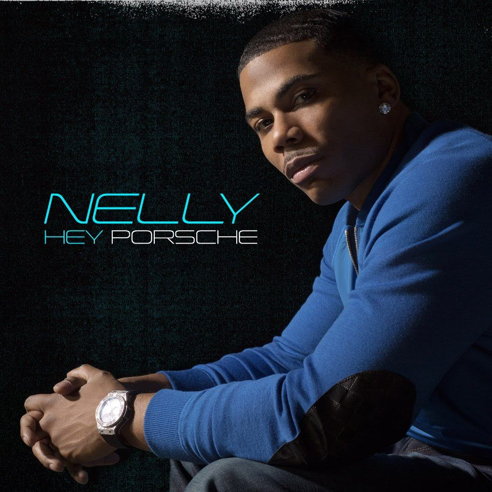Nelly : Hey Porsche (Single Cover) photo nelly-hey-porsche-celebritybug.jpg