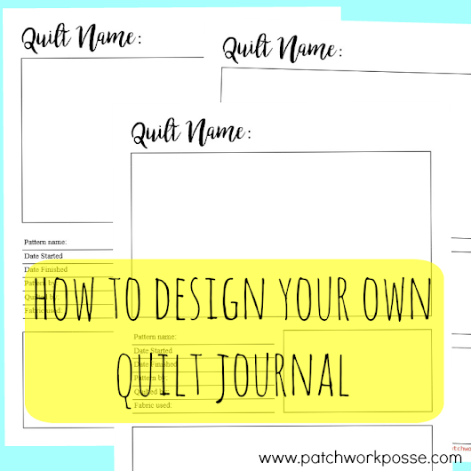 How to Design your own quilt journal!