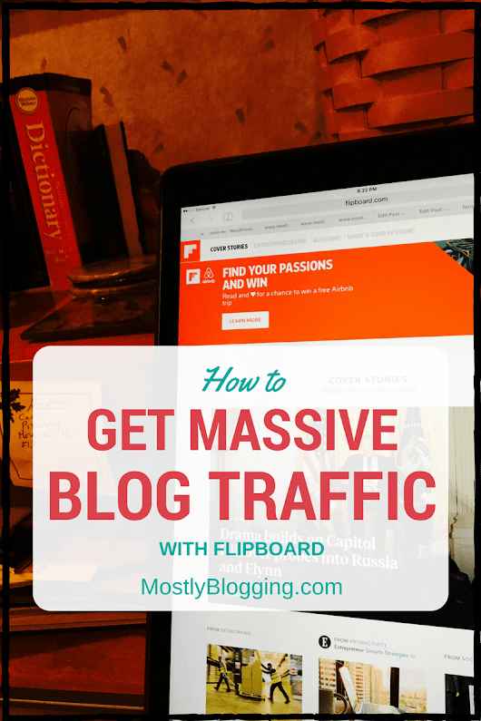 How to See a 10x Growth in Your Blog Traffic Now with Flipboard