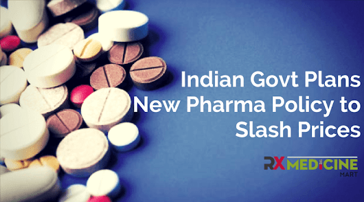 Indian Govt Plans New Pharma Policy to Slash Prices