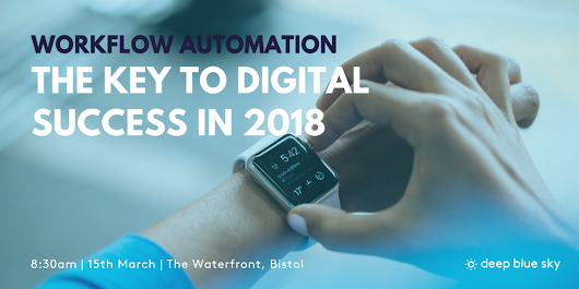 Workflow Automation: The Key to Success In 2018