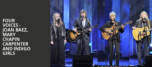 Four Voices - Joan Baez, Mary Chapin Carpenter and Indigo Girls at The Chicago Theatre