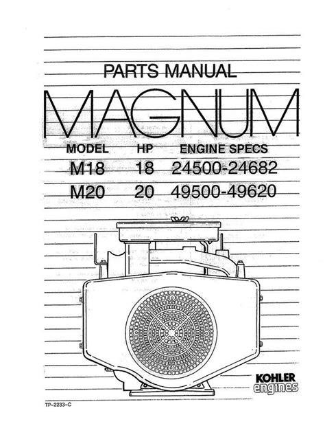 Kohler Magnum M18 18HP 24500-24682 M20 20HP 49500-49620