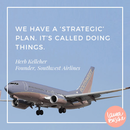 The Only Strategic Plan You'll Ever Need - Laura Busche - Brand Strategist, Author & Speaker