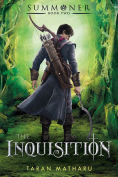 Title: The Inquisition: Summoner: Book Two, Author: Taran Matharu