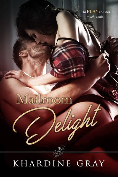 Book Cover for contemporary romance Mailroom Delight by Khardine Gray.