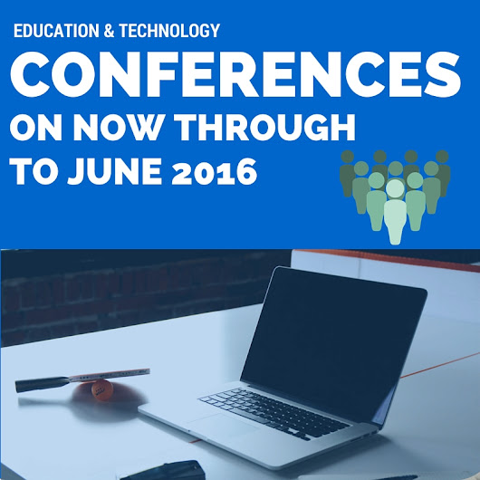 Conferences January to June 2016 – EduTech and Education