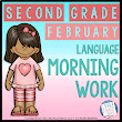 2nd Grade Language Morning Work: FEBRUARY - Common Core
