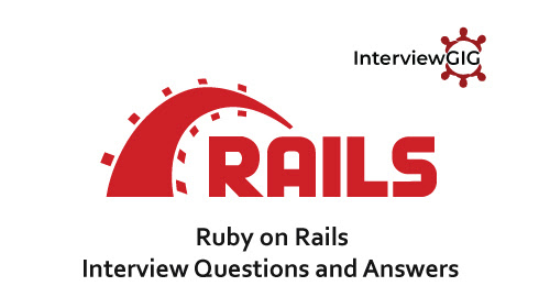 Ruby on Rails Interview Questions and Answers | InterviewGIG