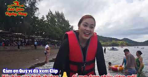 Từ chợ Cá Hà Tiên đi tắm biển Mũi Nai cùng Việu Kiều Mỹ về SG