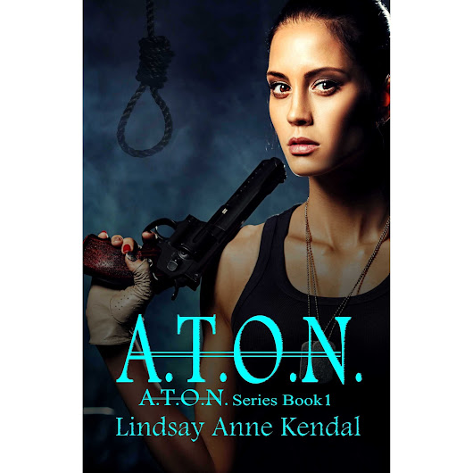 A.T.O.N. (Book 1 in the A.T.O.N. Series) by Lindsay Anne Kendal — Reviews, Discussion, Bookclubs, Lists