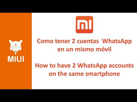 MIUI - 2 cuentas WhatsApp en un móvil / 2 WhatsApp accounts on a mobile