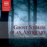 Ghost Stories of an Antiquary (unabridged)