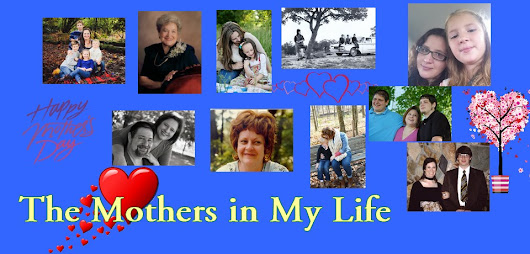 The Mothers in My Life - Mother's Day 2015 - Sumoflam's Singlewide