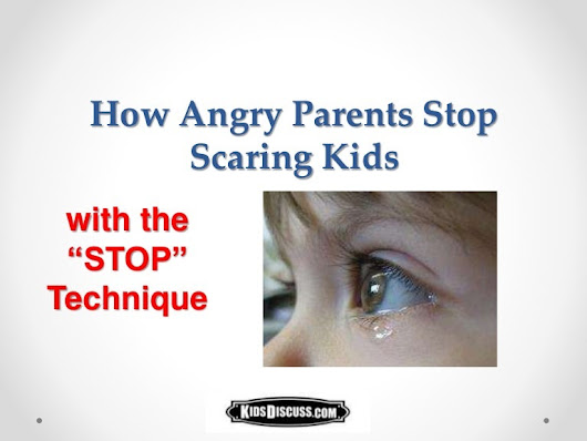 How Parents Stop Scaring Kids