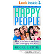 Amazon.com: Five Secrets Of Happy People: How To Be Happy, Stay Happy And Live Happily Ever After (personal development, succes principles, happier at home, succesful people, happiness project) eBook: Edgar J. Keyes: Kindle Store