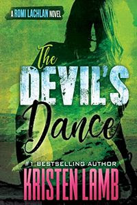 The Devil's Dance by Kristen Lamb