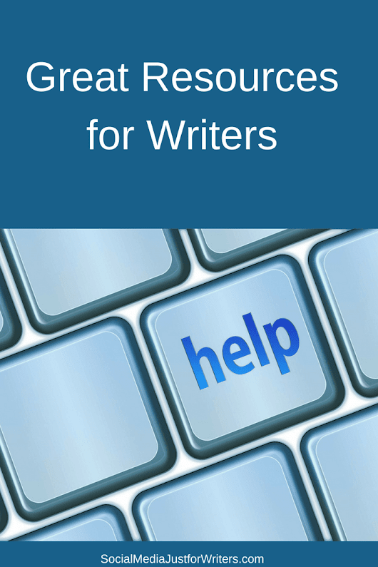 10 Great Resources Writers Need to Know