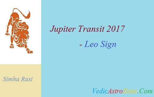Jupiter Transit 2017 to 2018 for Leo Sign - Guru Peyarchi 2017 Simha Rasi - Vedic Astro Zone