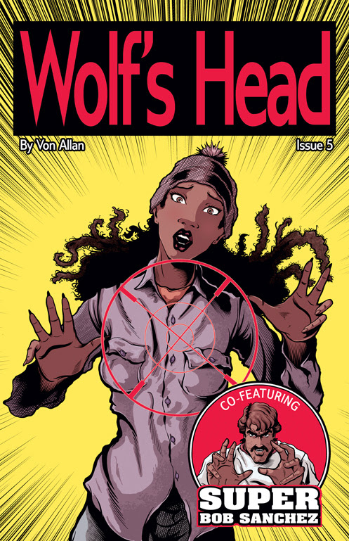 Wolf's Head Issue 1 Cover Written and Illustrated by Von Allan