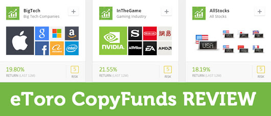 "eToro's ""CopyFunds"" - The Easiest Way to Make Money Trading?"
