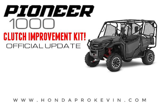 OFFICIAL: 2016 - 2017 Honda Pioneer 1000 Clutch Improvement Kit (Fix for Slipping Problems)