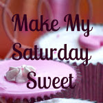 Make My Saturday Sweet