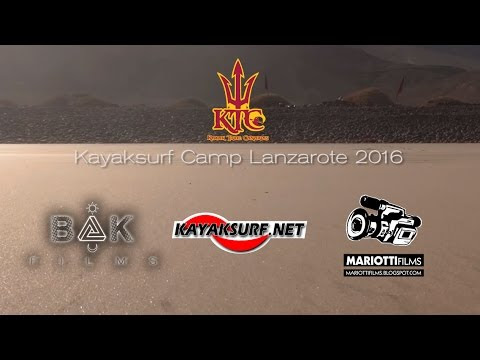 KTC Kayaksurf Camp - Lanzarote 2016 - Official Video