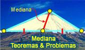 Mediana del Triangulo: Teoremas y Problemas.