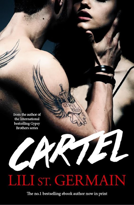 Cartel by Lili Saint Germain (Cartel), Book One COVER REVEAL