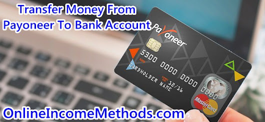 How To Withdraw Money From Payoneer To Bank Account? | Online Income Methods