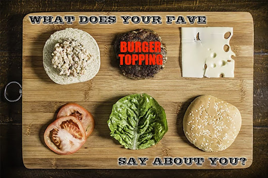 What Does Your Burger Topping Say About You? | foodnetwork.ca
