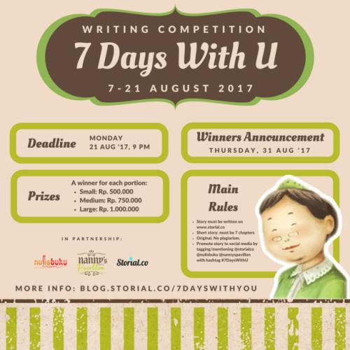 Kompetisi Menulis #7DaysWithUTantangan baru untuk kamu nih, Storialis! Selama dua pekan ke depan (periode 7-21 Agustus 2017), Storial, Nulisbuku , dan Nanny's Pavillon bekerja sama menghadirkan tantangan menulis dengan konsep yang unik. Melalui...