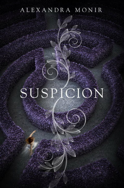Young Adult Book Review: Suspicion by Alexandra Monir