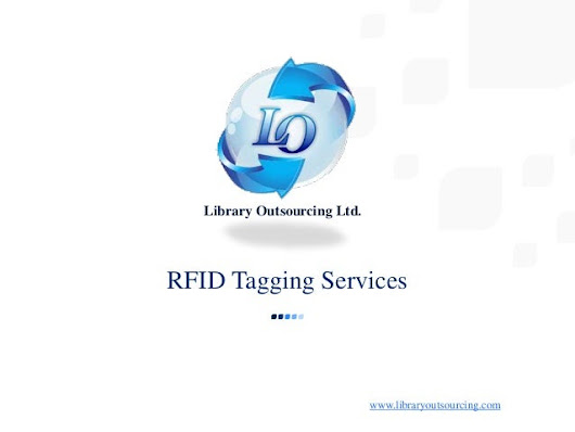 RFID Tagging Services Options for Libraries