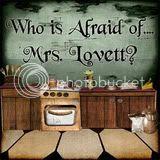 Who is Afraid of Mrs. Lovett?